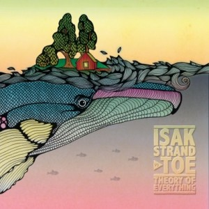 Isak Strand vs. TOE: Theory Of Everything
