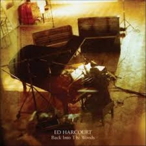 Ed Harcourt: Back In The Woods
