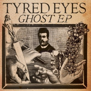 Tyred Eyes: Ghost