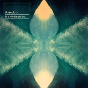 Bonobo: The North Borders