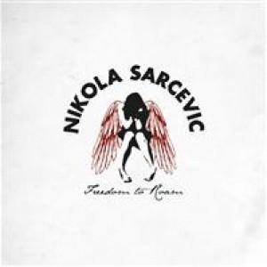 Nikola Sarcevic: Freedom To Roam