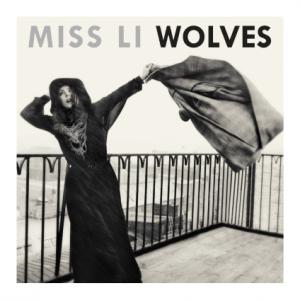Miss Li: Wolves
