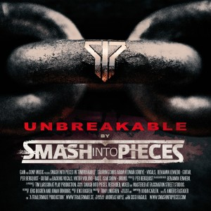 Smash Into Pieces: Unbreakable