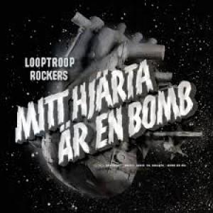 Looptroop Rockers: Mitt Hjärta Är En Bomb