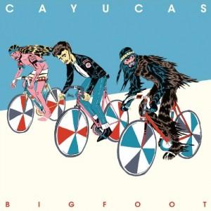 Cayucas: Bigfoot
