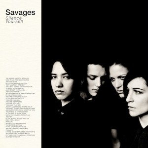 Savages: Silence Yourself