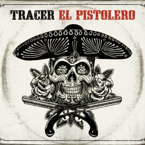 Tracer: El Pistolero