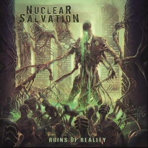 Nuclear Salvation: Ruins Of Reality