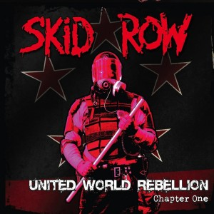 Skid Row: United World Rebellion: Chapter One