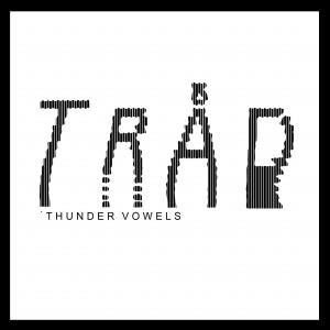 Tråd: Thunder Vowels