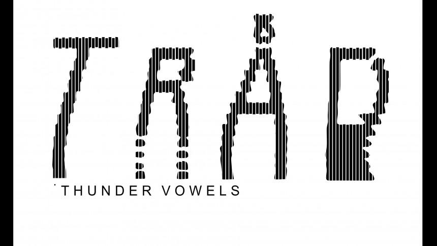 LÅT FÖR LÅT: Tråd – Thunder Vowels