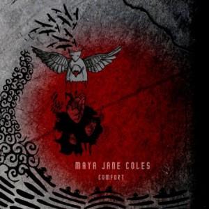 Maya Jane Coles: Comfort