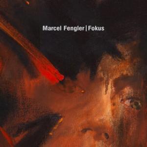 Marcel Fengler: Fokus