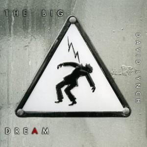 David Lynch: The Big Dream