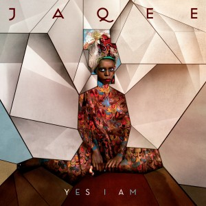 Jaqee: Yes I Am
