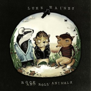 Luke Haines: Rock And Roll Animals