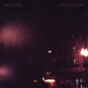 Julia Holter: Loud City Song