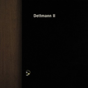 Marcel Dettmann: Dettmann II