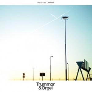 Trummor & Orgel: Departure / Arrival