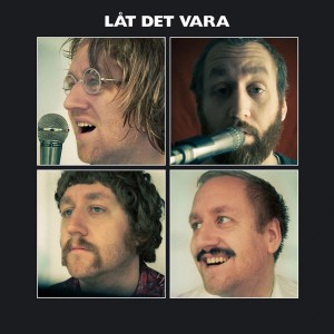 Jonas Kullhammar Quartet: Låt Det Vara