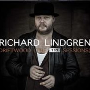 Richard Lindgren: Driftwood (The 309 Sessions)
