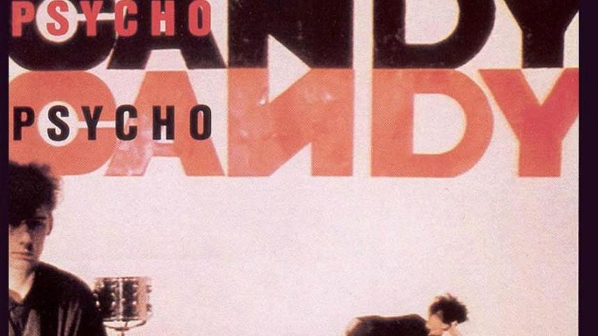 """Vägen till """"Psychocandy"""" – kalla fakta om en klassiker"""