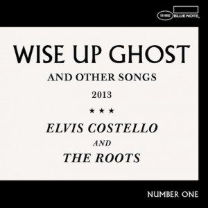 Elvis Costello & The Roots: Wise Up Ghost And Other Songs