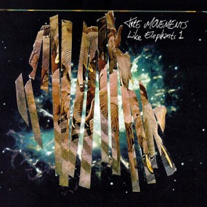 The Movements: Like Elephants 1