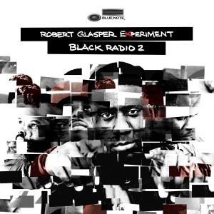 Robert Glasper Experiment: Black Radio 2