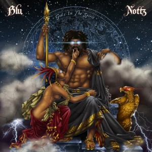 Blu & Nottz: Gods In The Spirit
