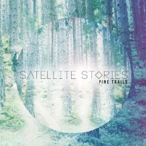 Satellite Stories: Pine Trails