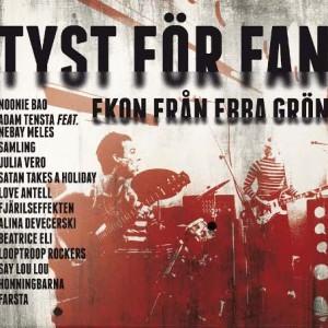 Diverse Artister: Tyst För Fan – Ekon Från Ebba Grön