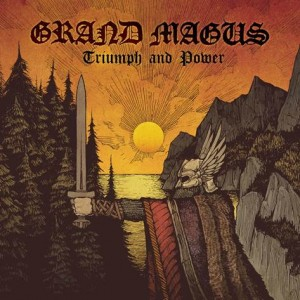 Grand Magus: Power And Triumph