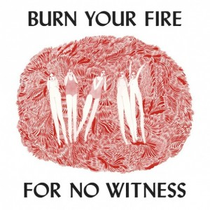 Angel Olsen: Burn Your Fire For No Witness