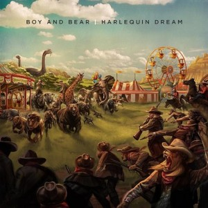 Boy and Bear: Harlequin Dream