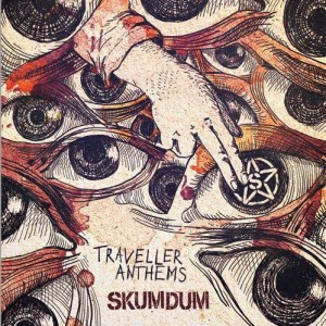 Skumdum: Traveller Anthems