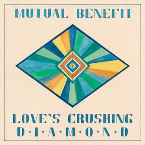 Mutual Benefit: Love's Crushing Diamond