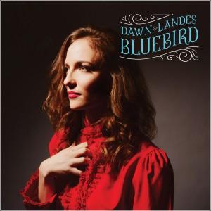 Dawn Landes: Bluebird
