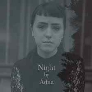 Adna: Night