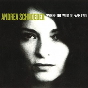 Andrea Schroeder: Where The Wild Oceans End