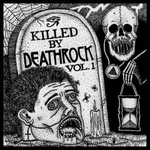 Diverse Artister: Killed By Deathrock Volume 1