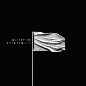 Nothing: Guilty Of Everything