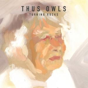 Thus:Owls: Turning Rocks