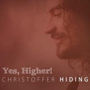 Christoffer Hiding: Yes, Higher!