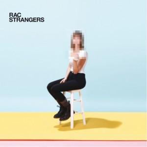 RAC: Strangers