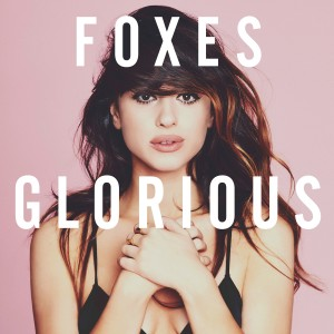 Foxes: Glorious
