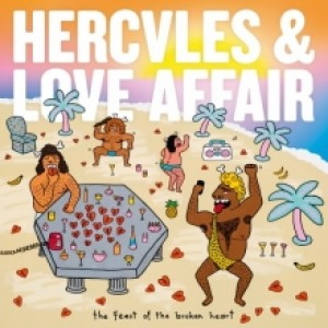 Hercules And Love Affair: The Feast Of The Broken Heart