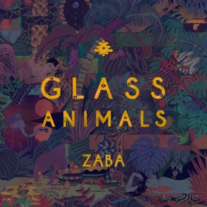 Glass Animals: Zaba