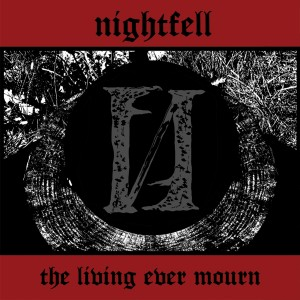 Nightfell: The Living Ever Mourn