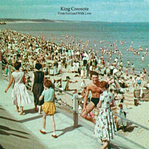King Creosote: From Scotland With Love
